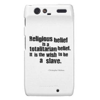 La creencia religiosa es una creencia totalitaria droid RAZR fundas