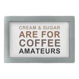 La crema y el azúcar están para los aficionados hebillas cinturón rectangulares