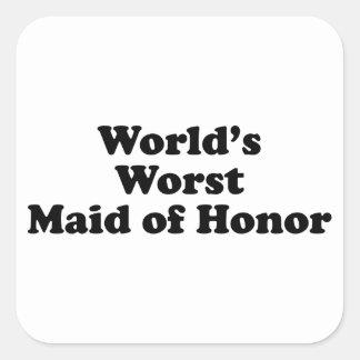 La criada peor del honor del mundo pegatinas cuadradas personalizadas