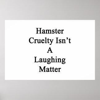 La crueldad del hámster no es un tema baladí póster