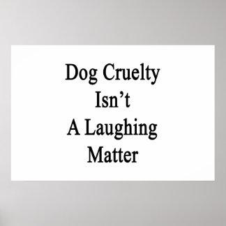 La crueldad del perro no es un tema baladí póster