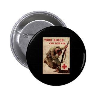 La Cruz Roja su sangre puede ahorrarlo Pin Redondo 5 Cm
