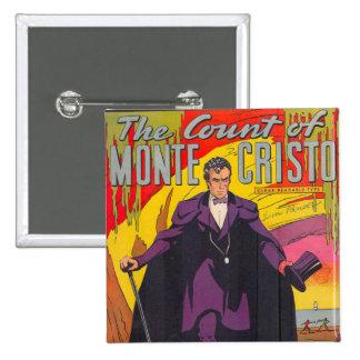 La cuenta de Monty Cristo cómica Pin Cuadrado
