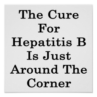 La curación para la hepatitis B está apenas alrede Posters