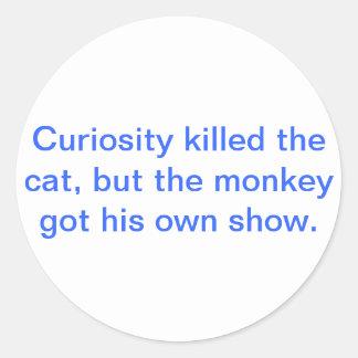 La curiosidad mató al gato pegatina redonda