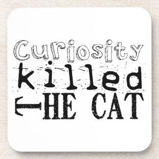 La curiosidad mató al gato - proverbio posavasos de bebidas