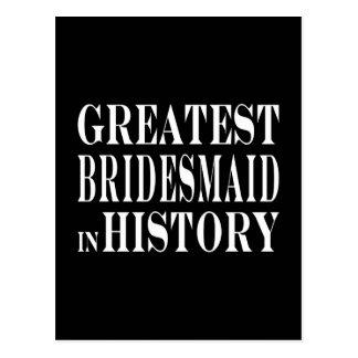 La dama de honor más grande de las mejores damas tarjetas postales
