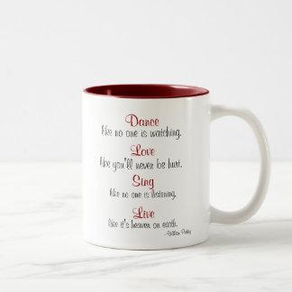 La danza, amor, canta, vivo… tazas