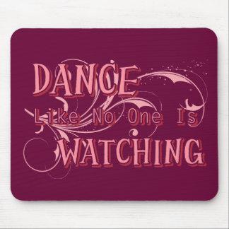 La danza como nadie está mirando tapetes de ratón