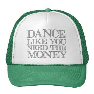 La danza como usted necesita el gorra del