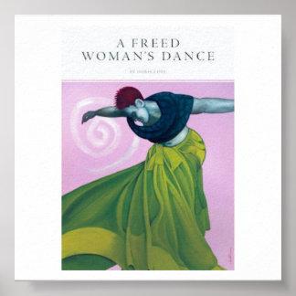 La danza de una mujer liberada póster