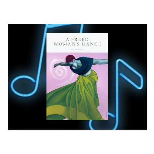 La danza de una mujer liberada… tarjeta postal