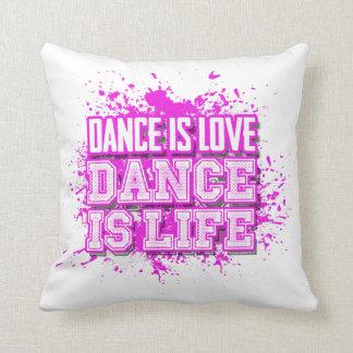 La danza es danza del amor es vida cojín