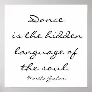La danza es la lengua ocultada del alma. , Marcha… Posters