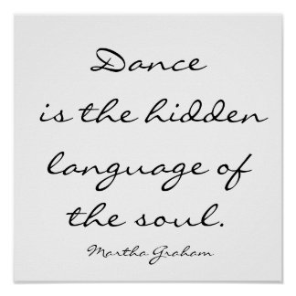 La danza es la lengua ocultada del alma. , Marcha… Póster