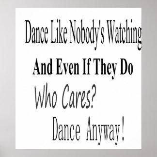 La danza tiene gusto de nadie que mira posters