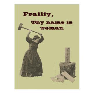 La debilidad, Thy nombre es mujer Postal