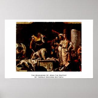La decapitación de San Juan Bautista Posters