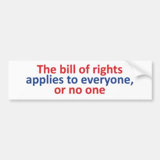 La Declaración de Derechos se aplica a cada uno Etiqueta De Parachoque