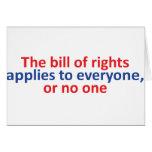 La Declaración de Derechos se aplica a cada uno Felicitación