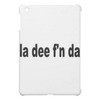 la dee f'n da iPad mini cases