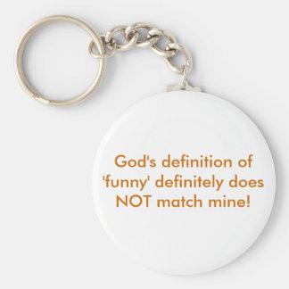 """La definición de dios de """"divertido"""" no hace defin llavero redondo tipo pin"""