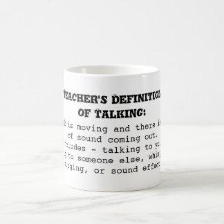 La definición del profesor de hablar taza clásica