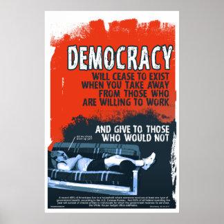 La democracia cesará (24x36) impresiones