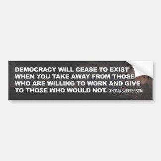 La democracia deja de existir pegatina para auto