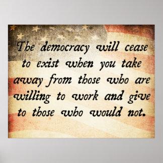 La democracia dejará de existir cita póster