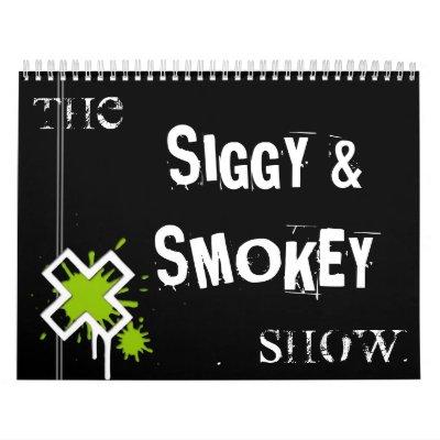La demostración Calander de Siggy y de Smokey Calendario