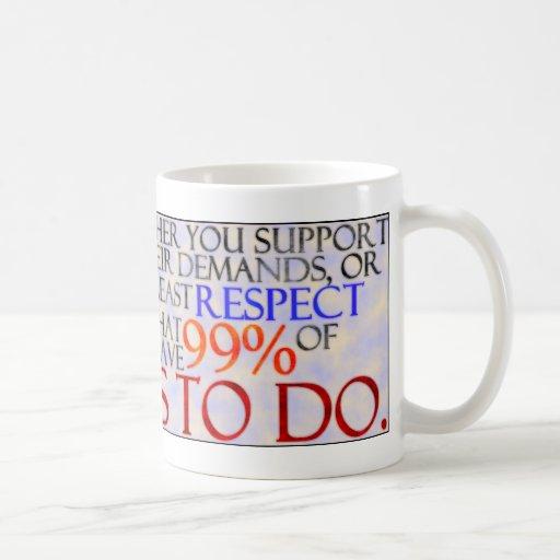 La demostración del 99% algunos respeta taza