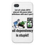 la dependencia del aceite es estúpida iPhone 4/4S carcasa