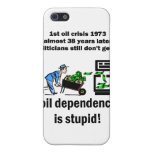 la dependencia del aceite es estúpida iPhone 5 cárcasas