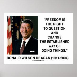 La derecha de la libertad de Ronald Reagan de preg Posters