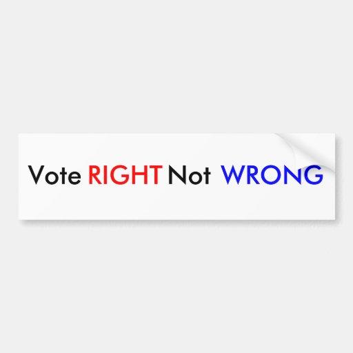 La derecha del voto no incorrecta pegatina para auto