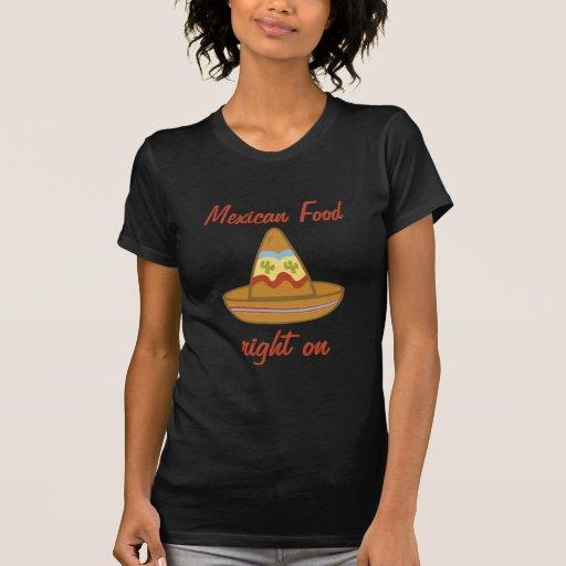La derecha mexicana de la comida encendido camiseta