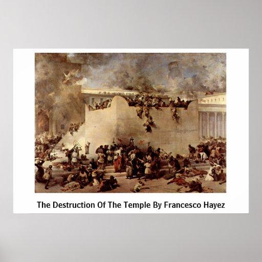 La destrucción del templo de Francesco Hayez Impresiones