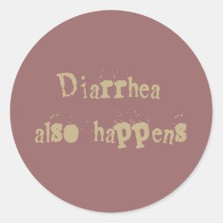 La diarrea también sucede pegatina redonda