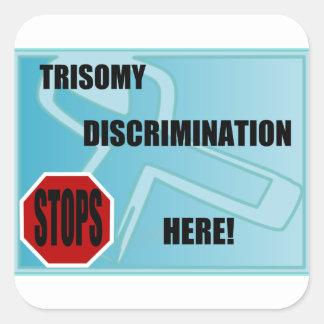 La discriminación del Trisomy para aquí Pegatina Cuadradas