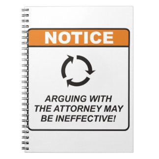 ¡La discusión con el abogado puede ser ineficaz! Libreta
