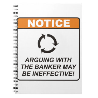 ¡La discusión con el banquero puede ser ineficaz! Libros De Apuntes Con Espiral