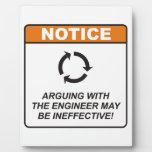 ¡La discusión con el ingeniero puede ser ineficaz! Placas