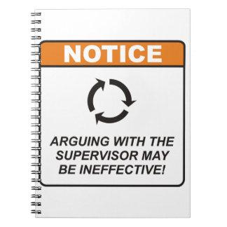¡La discusión con el supervisor puede ser ineficaz Libretas