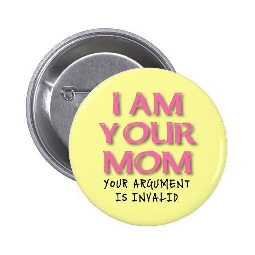 La discusión de la mamá es insignia divertida pin redondo 5 cm