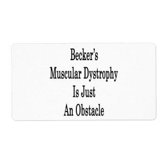 La distrofia muscular de Becker es apenas un obstá Etiqueta De Envío