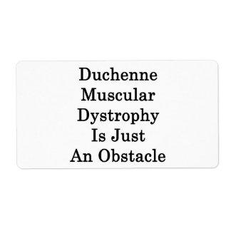 La distrofia muscular de Duchenne es apenas un obs Etiqueta De Envío