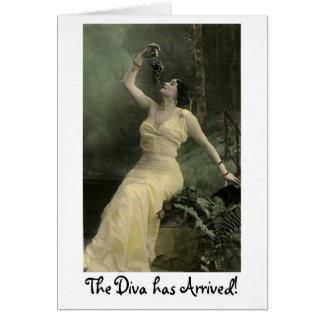 La diva ha llegado tarjeta de felicitación