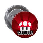 La diversión crece la seta roja Powerup Pin Redondo De 2 Pulgadas