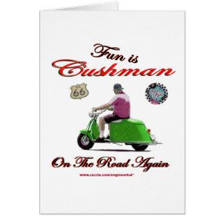 La diversión es Cushman en el camino otra vez Tarjeta De Felicitación